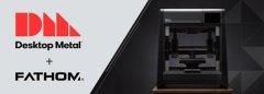 Fathom:为客户提供更实惠的金属3D打印服务