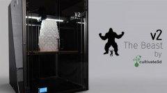 Cultivate3D发布更大更张的Beast V2 3D打印机